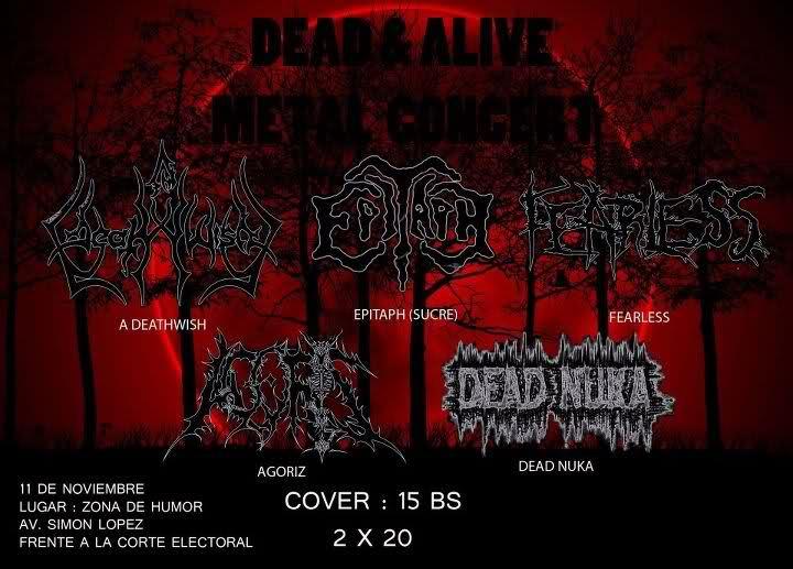 DEAD AND ALIVE CONCERT - Cbba - 10 Noviembre